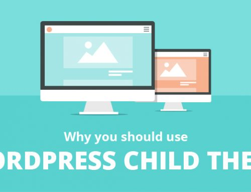 What is a child theme and when to use it